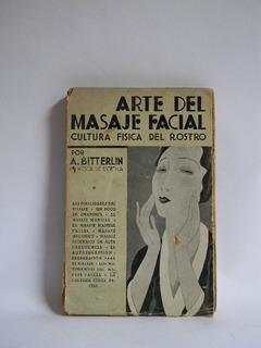 Arte Del Masaje Facial Cultura Física Del Rostro Bitterlin
