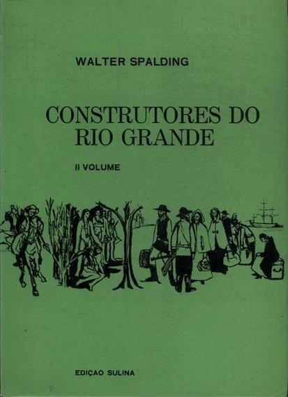 Construtores Do Rio Grande Vol 2