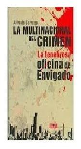 La Multinacional Del Crimen La Tenebrosa Oficina De Envigado