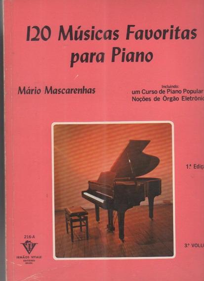 120 Músicas Favoritas Para Piano Vol.3 - Partitura