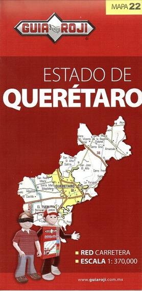 Mapa Estado De Queretaro Guia Roji