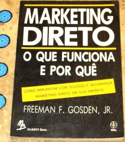 Livro Marketing Direto - Freeman Gosden (1991)