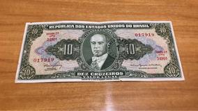 Cédula Nota De 10 Cruzeiros 1954 Getúlio Vargas Raridade