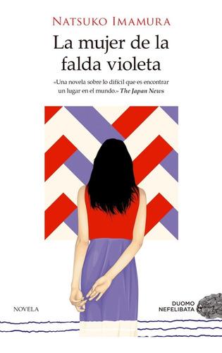 La Mujer De La Falda Violeta. Natsuko Imamura. Duomo