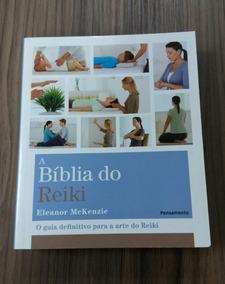 Livro A Bíblia Do Reiki - Eleanor Mckenzie