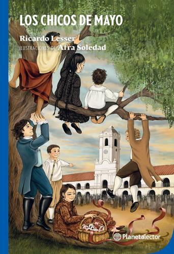 Imagen 1 de 2 de Los Chicos De Mayo De Ricardo Lesser