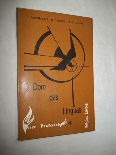 Livro - O Dom Das Linguas - T. Forrest