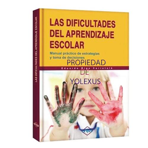 Libro Problemas Del Aprendizaje Escolar Psicología, Pedagogí