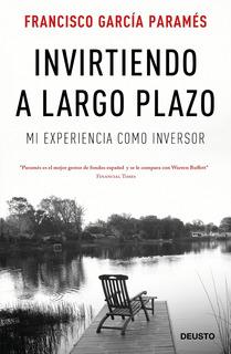 Invirtiendo A Largo Plazo, Garcia Parames, Paidós