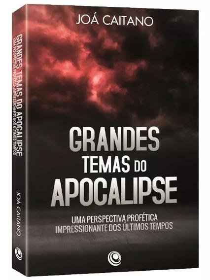 Livro Joá Caitano - Grandes Temas Do Apocalipse