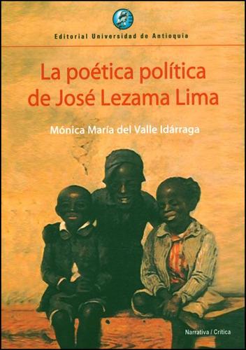 La Poítica Política De José Lezama Lima