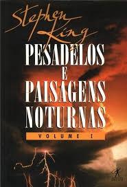 Pesadelos E Paisagens Noturnas Volume 1 Stephen King