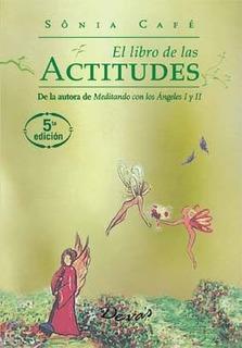 El Libro De Las Actitudes + Cartas - Sonia Cafe