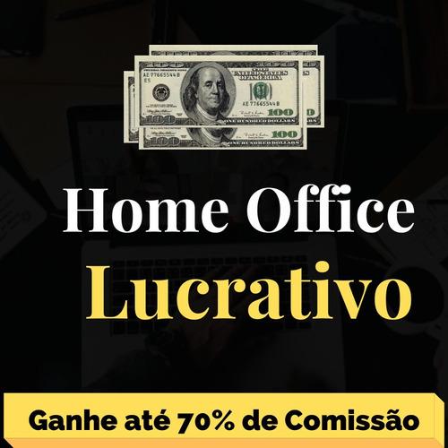 home office lucrativo funciona mesmo