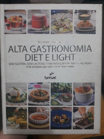 Livro Alta Gastronomia Diet E Light -senac