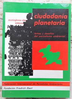 L6053. Ciudadanía Planetaria. Periodismo Ambiental