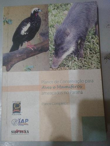 Planos De Conservação Para Aves E Mamífe Instituto Anbienta