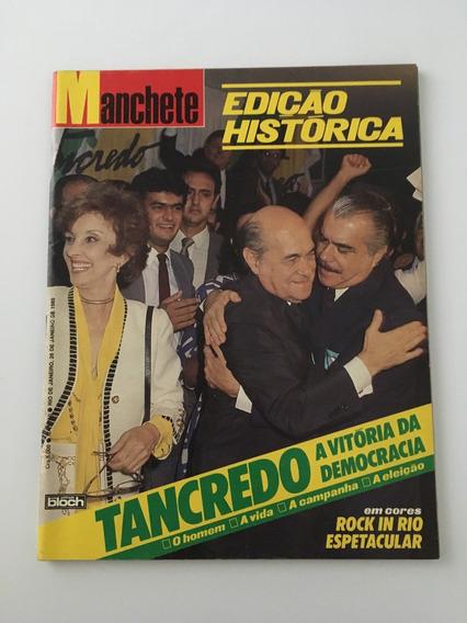 Revista Manchete Tancredo - 26 Janeiro 1985 Nº 1710