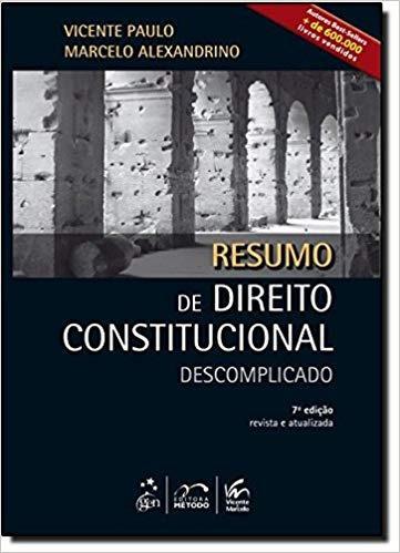 Resumo De Direito Constitucional Descomp Vicente Paulo Marc