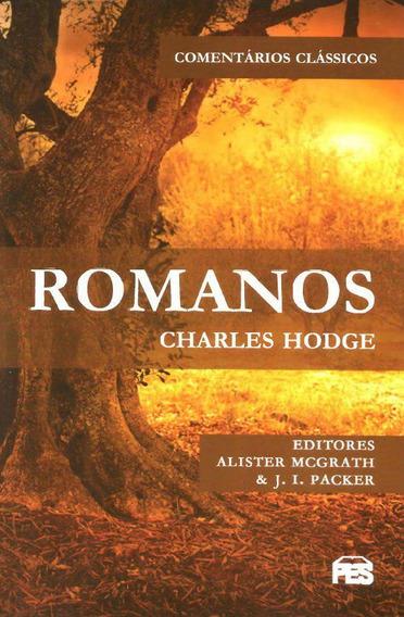 Romanos- Charles Hodge.