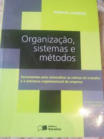 Livro Organização, Sistemas E Métodos. Faculdade De Administ