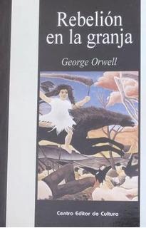 Rebelión En La Granja George Orwell Centro Editor De Cultura