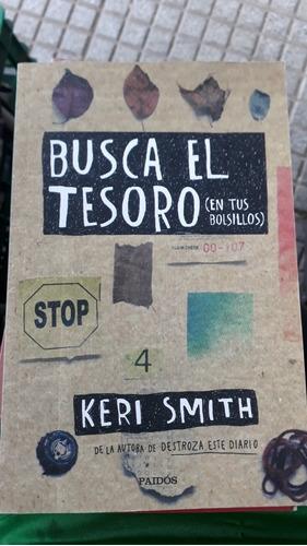 Busca El Tesoro En Tu Bolsillo Autor De Destroza Este Diario