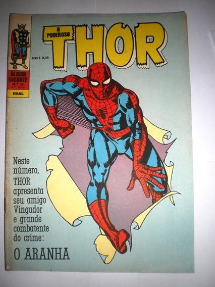Thor 11 - Ebal - Estréia Homem Aranha No Brasil - Frete Grát
