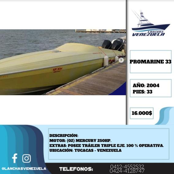 Lancha Promarine 33 Lv362