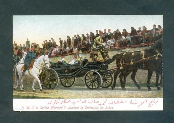 Turquia . Antigua Tarjeta Postal . Sultan Mehemed V .