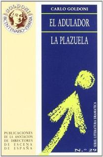 Adulador El La Plazuela, Carlo Goldoni, Ed. Ade