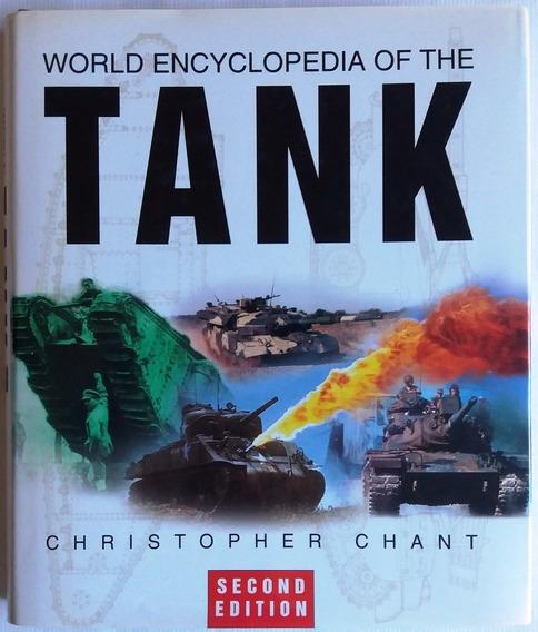 Enciclopédia Mundial De Tanques De Guerra 2º Edição