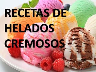 26 Recetas,formulas De Helados Cremosos Artesanal + Obseq