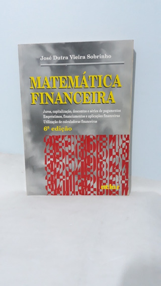 Matemática Financeira - 6ª Edição