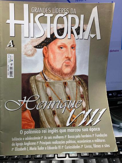 Henrique 8 Grandes Líderes Da História