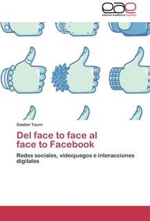 Del Face To Face Al Face To Facebook Tourn Gast Envío Gratis