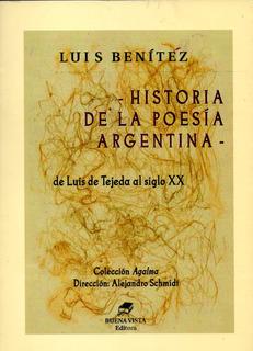 Historia De La Poesía Argentina - Luis Benítez - Buena Vista