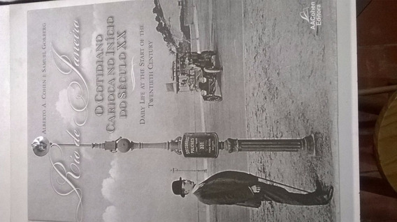 Livro Cotidiano Carioca No Inicio Do Século Xx