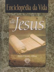 Enciclopédia Da Vida De Jesus - Edição De Luxo - Capa Dura
