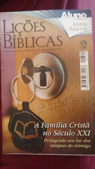 Lições Bíblicas A Família Cristã No Século Vinte E Um