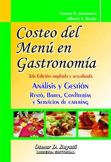 Costeo Del Menu En Gastronomía 2º Edicion Iacomucci Royon