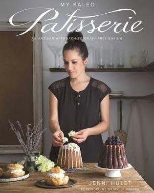 My Paleo Patisserie - An Artisan Approach To... (em Inglês)