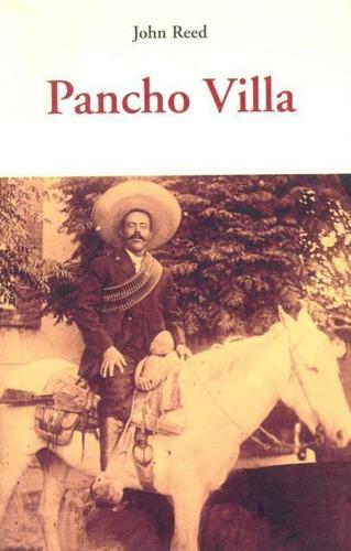 Pancho Villa, John Reed, Olañeta