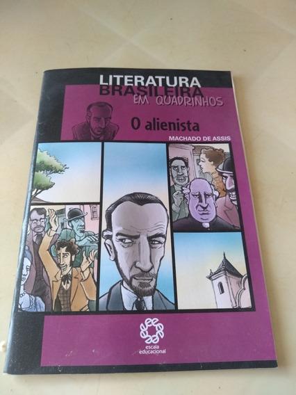 Literatura Brasileira Em Quadrinhos O Alienista