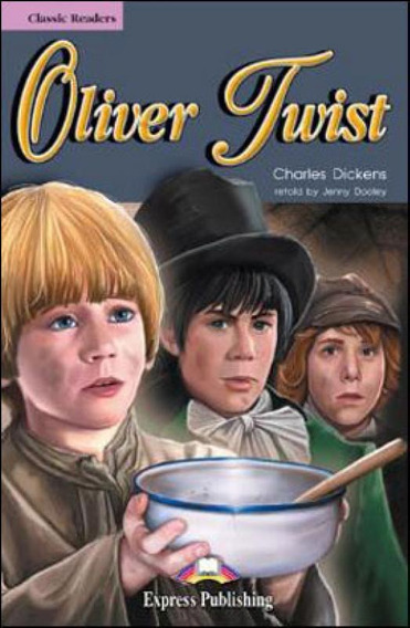 Oliver Twist - Classic Reader