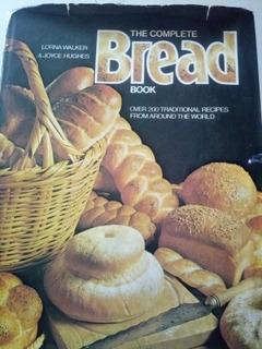 The Complete Bread Book