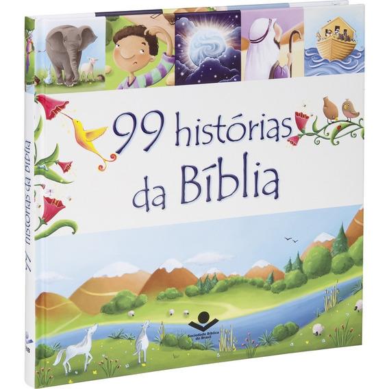 Livro Infantil 99 Histórias Da Bíblia
