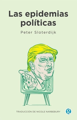 Las Epidemias Políticas - Peter Sloterdijk