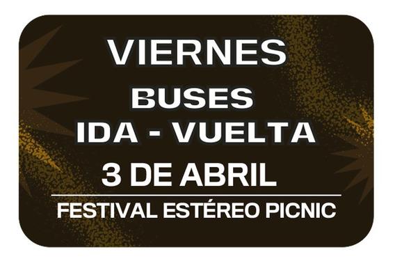 Bus Ida - Vuelta Viernes Estéreo Picnic Carulla Alhambra