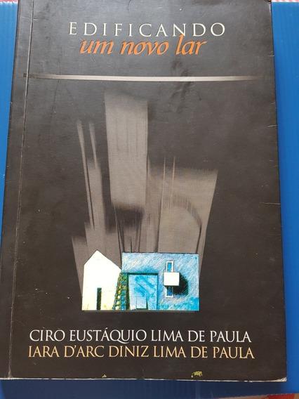 Livro: Edificando Um Novo Lar